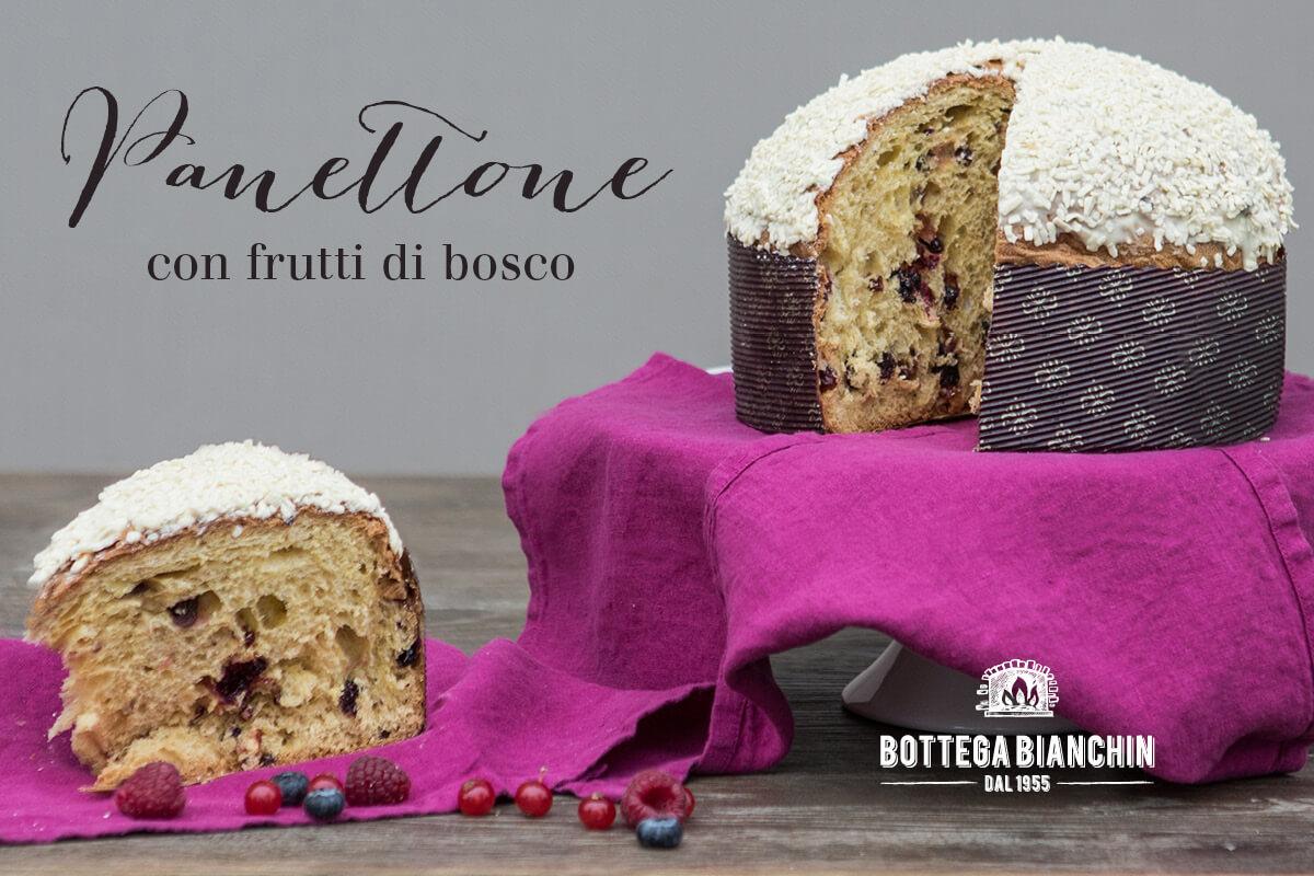 5 Panettone Frutti di Bosco Bottega_Bianchin